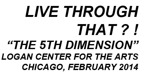 LIVE THROUGH THAT (CHICAGO)